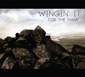 Wingin' It - For the Many