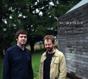 Eamonn Coyne & Kris Drever - Storymap