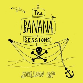 The Banana Sessions - Yellow EP