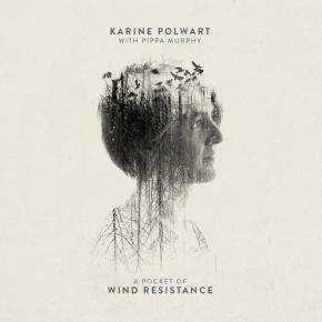 Karine Polwart & Pippa Murphy - A Pocket Of WInd Resistance